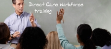Direct Care Workforce training